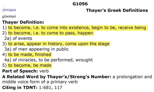 06 ginomai - Thayer's Greek Definitions